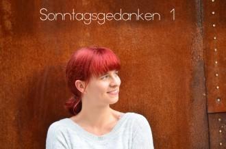 Sonntagsgedanken_Annanikabu_August 2016_1